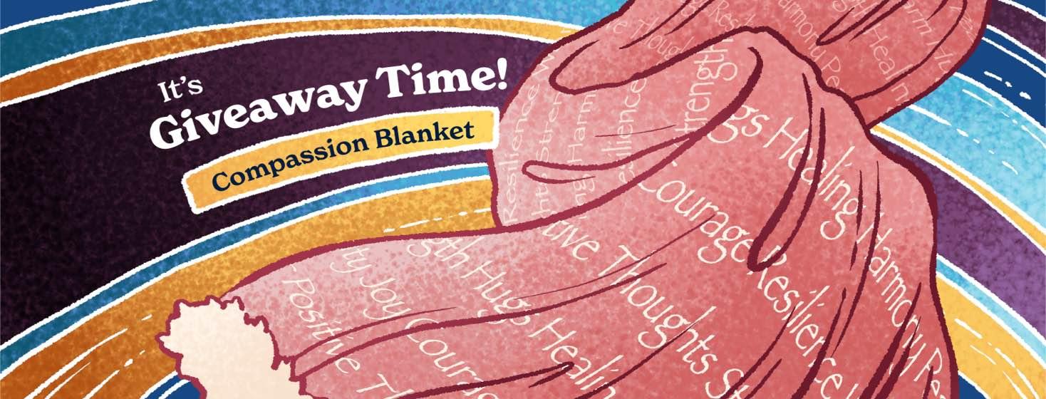 Bladder Cancer Awareness Month 2021 Giveaway - Compassion Blanket.