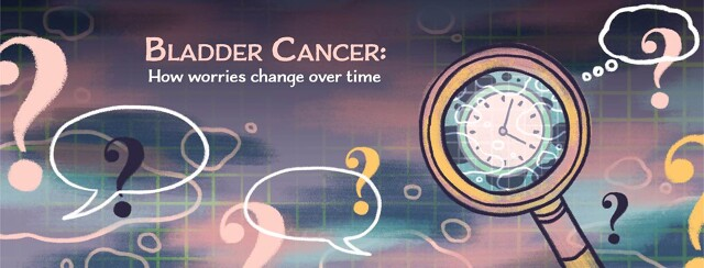 Living With Bladder Cancer: How Worries Have Changed From Diagnosis to Today image